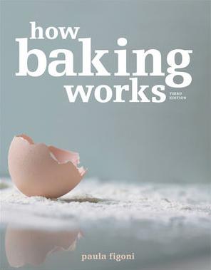 how-baking-works-paula-figoni-1